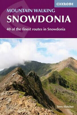 Mountain Walking in Snowdonia: 40 of the finest routes in Snowdonia.