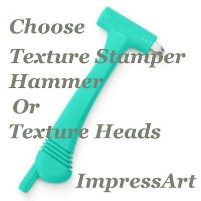 Impressart Metal Stamping Choose KIT, Texture Stamper Hammer or Replacement Head