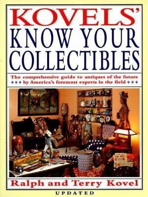Kovels' Know Your Collectibles, Ralph Kovel, Terry Kovel,0517588404, Book, Good