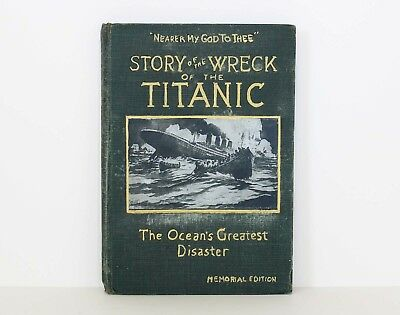STORY OF THE WRECK OF THE TITANIC Memorial Edition 1912 - SALESMAN SAMPLE