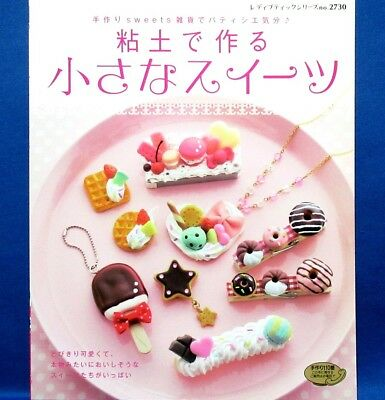 Handmade Clay Small Sweets /Japanese Clay Craft Pattern Book