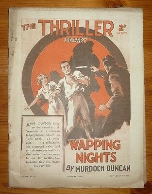 THE THRILLER No 449 Vol 17 11TH SEPT 1937 WAPPING NGHTS BY MURDOCH DUNCAN