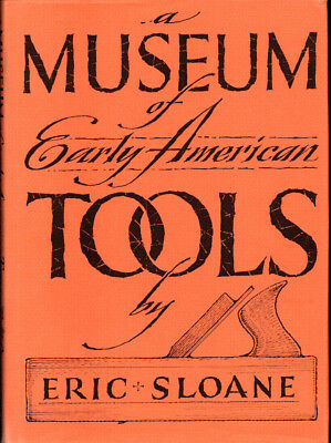 Eric Sloane / Museum of Early American Tools 1984 Woodworking