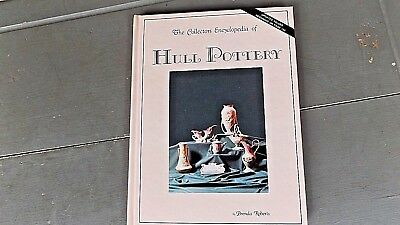 The Collectors Encyclopedia Of Hull Pottery  Glass  Book Cr 1989