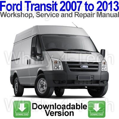 Ford Transit 2007 to 2013 Workshop, Service and Repair Manual on DOWNLOAD