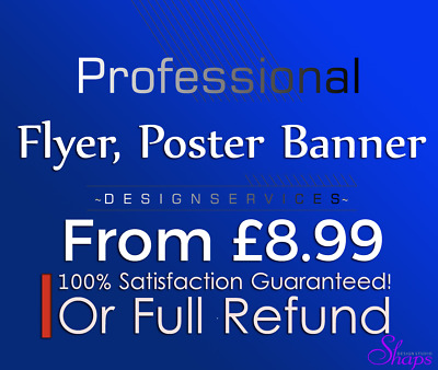 Flyer, Poster or Banner, DESIGN from £10 - UNLIMITED REVISIONS - Faster Service