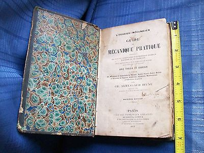 Antique 1862 Hard Cover BOOK~French GUIDE TO PRACTICAL MECHANICS~Math Geometry