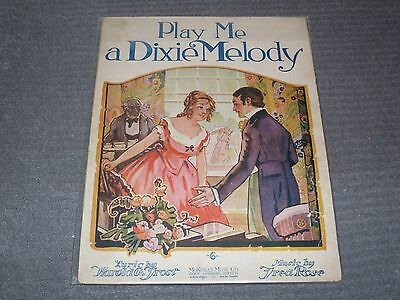 """Vintage Sheet Music. 1919 """"Play Me A Dixie Melody"""",  pub by McKinley Music Co"""