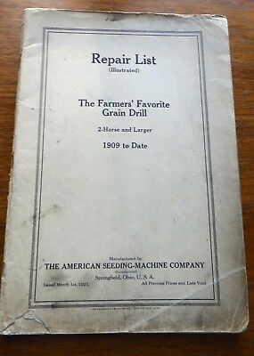 Repair List THE FARMERS' FAVORITE GRAIN DRILL 1909 to 1921 2-Horse & Larger