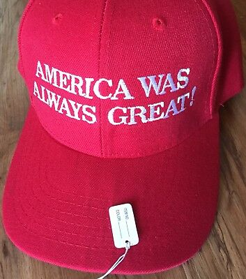 AMERICA WAS ALWAYS GREAT Anti Trump HAT Cap Embroidered 2018 MAKE AMERICA GREAT