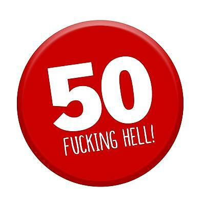 50th Birthday Badge Age 50 Today 76mm Pin Button Funny Novelty Gift Him & Her
