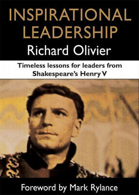 Inspirational Leadership: Timeless Lessons for Leaders from Shakespeare's