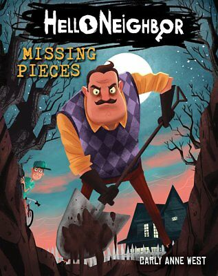 Missing Pieces (Hello Neighbor #1) by Carly Anne West (Paperback ,2018)