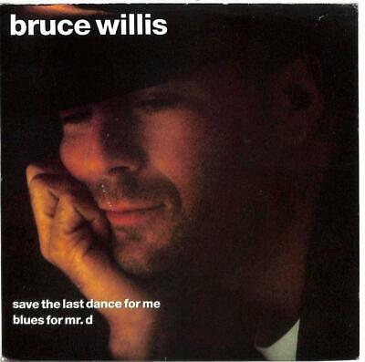 """Bruce Willis - Save The Last Dance For Me  - 7"""" Record Single"""