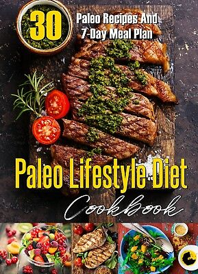 Paleo  Lifestyle Diet Ebook: Includes 30 Recipes & Meal Plan