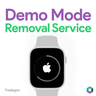 Apple Watch Demo Mode Series 5, 4, 3 Removal Repair Restore Service