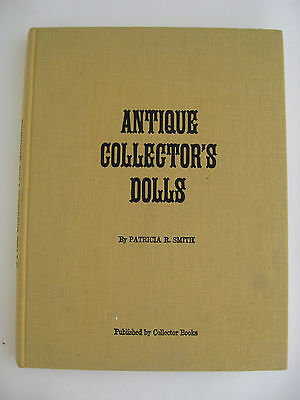1975 Antique Collector's Dolls Book Hard Cover Patricia R Smith Yellow Linen