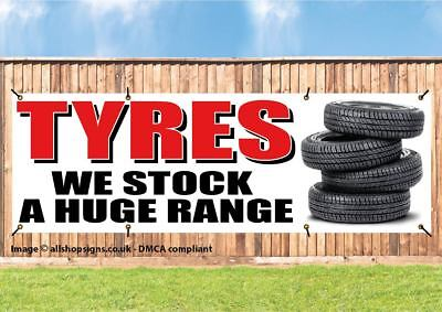 Tyres Huge Stock For Sale Here Heavy Duty PVC Banner Sign with eyelets
