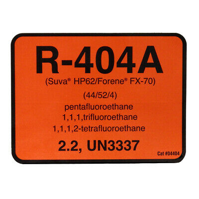 R-404A / R404A Suva HP62 / Forane FX-70 # 04404 Refrigerant Label , Sold Each