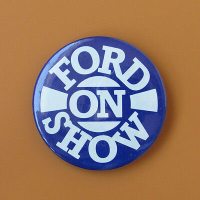 Ford on Show,Ford Motor Company - uk Badge - about 20 years old (unused)