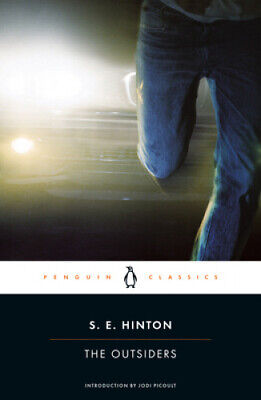The Outsiders (Penguin Classics) by S E Hinton.