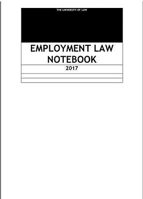 LPC Notes 2017, The university of Law, Employment law - Distinction