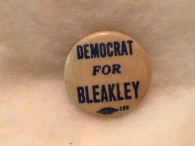 Democrat For Bleakley Political Button