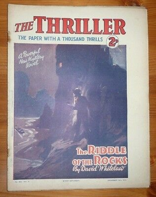 THE THRILLER No 254 Vol 9 16TH DEC 1933 THE RIDDLE OF THE ROCKS - DAVID WHITELAW