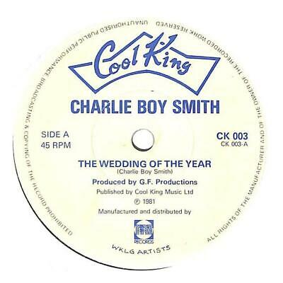 """Charlie Boy Smith - The Wedding Of The Year - 7"""" Record Single"""