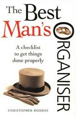 The Best Man's Organiser (Getting It Right) - Very Good Book Hobson, Christopher