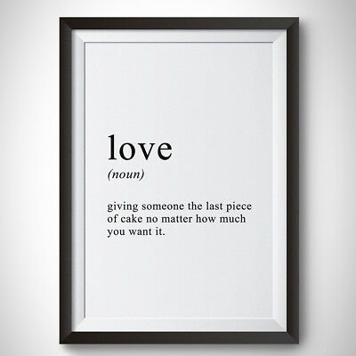 Love Definition Art A4 Paper Quote Poster Print Home Decor