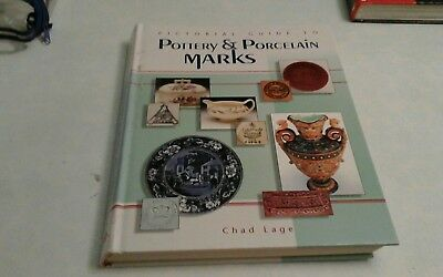 Pictorial Guide to Pottery and Porcelain Marks book by Chad Lage