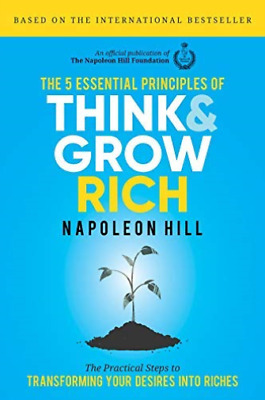 Hill, Napoleon-5  Essential Principles Of Think And Grow Rich BOOKH NUOVO