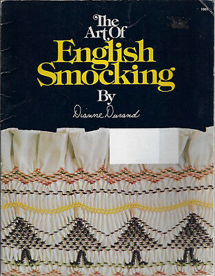 The Art of English Smocking Dianne Durand illustrated guide sewing embroidery