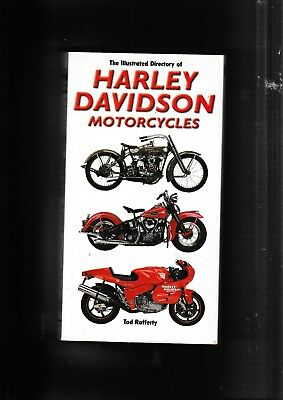The Illustrated Directory Of Harley Davidson Motorcycles...by Tod Rafferty