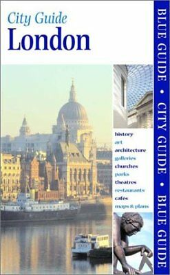 BLUE GUIDE LONDON (SEVENTEENTH EDITION) (BLUE GUIDES) By Roger Woodley **Mint**