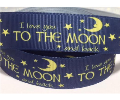 1 meter of grosgrain ribbon 22 mm - I love you to the moon and back ribbon 22 mm