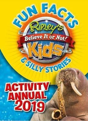 Ripley's Fun Facts & Silly Stories Activity Annual 2019 by Ripley 9781784759971