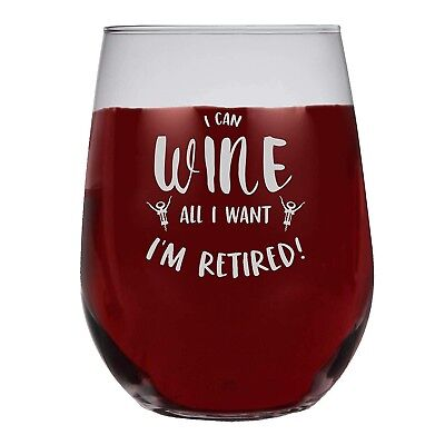 (Frosted Print) - Shop4Ever I Can Wine All I Want I'm Retired Frost Print