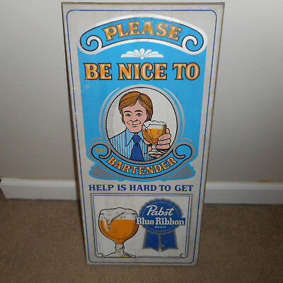 """PABST BLUE RIBBON (PBR) - """"Please Be Nice to the Bartender"""" Sign - 11"""" by  24"""""""