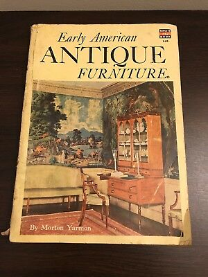 Early American Antique Furniture Fawcett Book Catalog by Morton Yarmon 1952