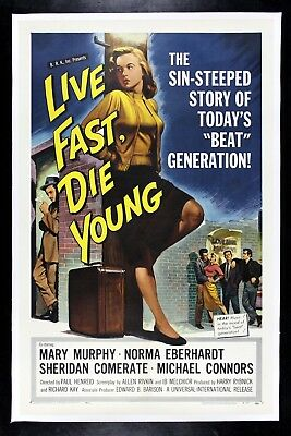 LIVE FAST DIE YOUNG ✯ CineMasterpieces 1958 BAD GIRL ORIGINAL MOVIE POSTER
