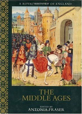 MIDDLE AGES: A ROYAL HISTORY OF ENGLAND By Antonia Fraser - Hardcover BRAND NEW
