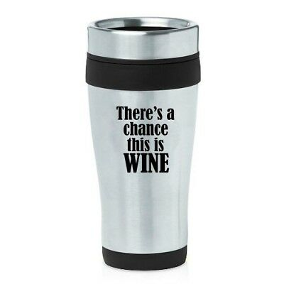 (Black) - 470ml Insulated Stainless Steel Travel Mug There's A Chance This Is