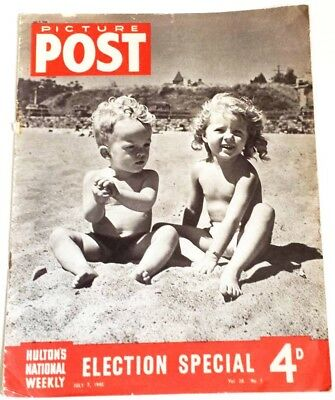HULTON'S NATIONAL WEEKLY PICTURE POST - VOLUME 28 NO.1 - JULY 7th 1945