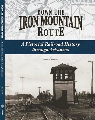 Iron Mountain Railroad book Missouri Pacific 250 period photos NowMedia Shipping