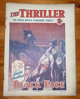 THE THRILLER No 122 Vol 4 6TH JUNE 1931 BLACK FACE BY LESLIE CHARTERIS