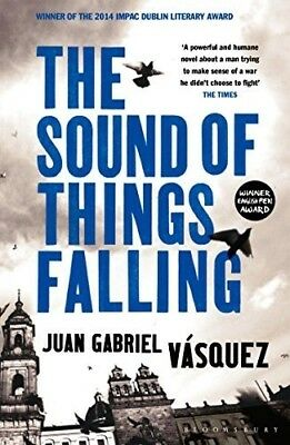 The Sound of Things Falling - New Book Juan Gabriel Vásquez