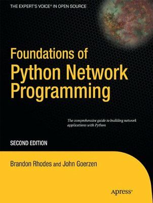 Foundations of Python 3 Network Programming, Second Edition Books for Professio
