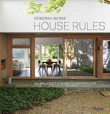 House Rules An Architects Guide to Modern Life